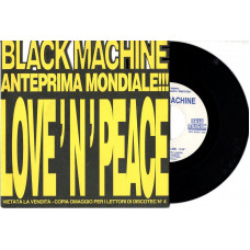 BLACK MACHINE disco 45 giri promo LOVE 'N' PEACE - 1993 - Discotec - Made in Italy