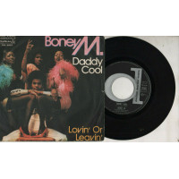 BONEY M disco 45 giri DADDY COOL + LOVIN OR LEAVIN- 1976