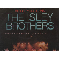 THE ISLEY BROTHER disco  LP 33 giri GO FOR YOUR GUNS 1977 made in ITALY