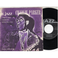 CHARLIE PARKER disco EP 45 giri A NIGHT IN TUNISIA + CONFIRMATION + GROOVIN'HIGH - Serie JAZZ