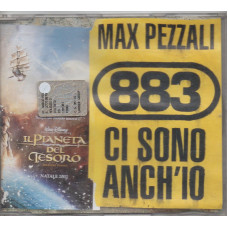 883 MAX PEZZALI CD single CI SONO ANCH'IO - OST Il pianeta del tesoro WALT DISNEY - Made in Germany