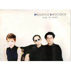 PRESUNTOS IMPLICADOS disco- LP 33 rpm ALMA DE BLUES PROMO made in GERMANY 1989