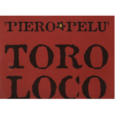 "PIERO PELU LITFIBA disco MIX 12"" 45 giri TORO LOCO REMIXES EIFFEL 65 stampa ITALIANA 2000 made in ITALY"