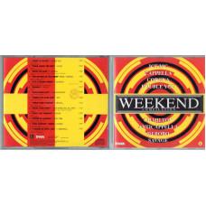 CD WEEKEND COMPILATION - Fuori catalogo - 1994 - DOUBLE YOU ICE CORONA NICKLA DUE ARCANA SAVAGE BOBO